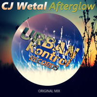 CJ Wetal - Afterglow