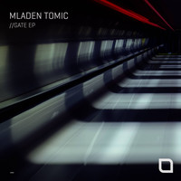 Mladen Tomic - Gate EP