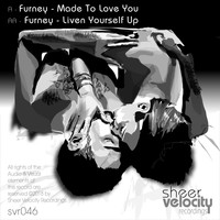 Furney - Made To Love You / Liven Yourself Up