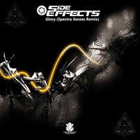 Side Effects - Glory (Spectro Senses Remix)