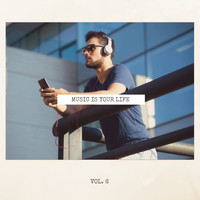 Various Artists - Music Is Your Life, Vol. 6