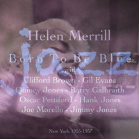 Helen Merrill - Born To Be Blue