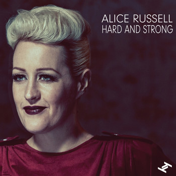 Alice Russell - Hard and Strong