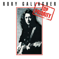Rory Gallagher - Top Priority (Remastered 2017)