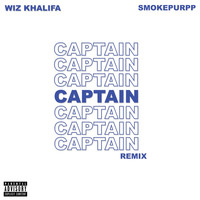 Wiz Khalifa - Captain (feat. Smokepurpp) (Remix [Explicit])