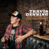 Travis Denning - David Ashley Parker From Powder Springs