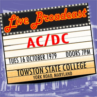 AC/DC - Live Broadcast 16th October 1979 Towston State College
