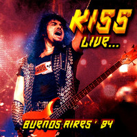 Kiss -  Live... Buenos Aires '94