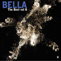 Bella - BELLA THE BEST VOL 6
