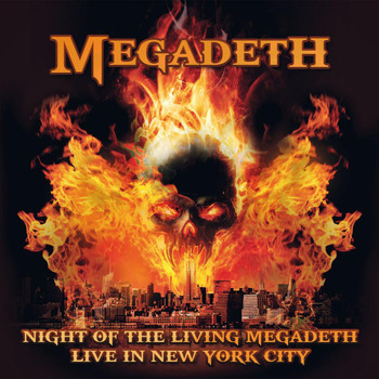 Megadeth - Night of the Living Megadeth - Live in New York City
