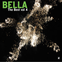 Bella - BELLA THE BEST VOL 4