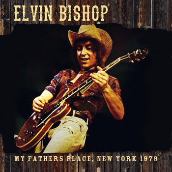 Elvin Bishop - My Father's Place, New York 1979