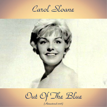 Carol Sloane - Out Of The Blue (Remastered 2018)