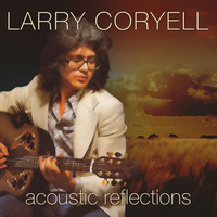 Larry Coryell - Acoustic Reflections - Live - Little Center, Clark University,  Worcester, Mass.  June 23, 1976
