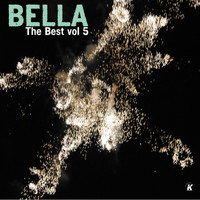 Bella - BELLA THE BEST VOL 5