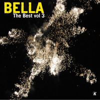 Bella - BELLA THE BEST VOL 3