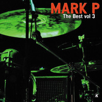 Mark P - MARK P THE BEST VOL 3 (Explicit)