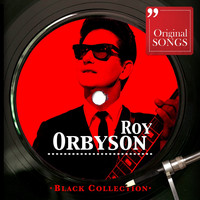 Roy Orbison - Black Collection: Roy Orbison