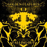 Golden Features - Falling Out