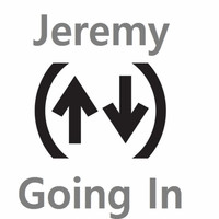 Jeremy - Going In