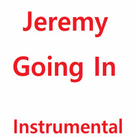 Jeremy - Going In (Instrumental)