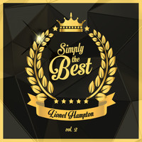 Lionel Hampton - Simply the Best, Vol. 2