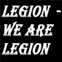Legion - We Are Legion