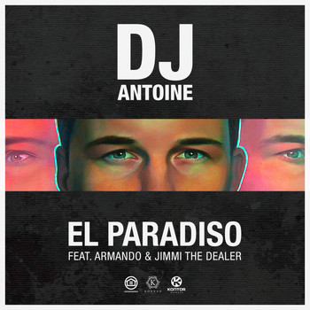 DJ Antoine feat. Armando & Jimmi The Dealer - El Paradiso (Extended Mix)