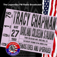 Tracy Chapman - Legendary FM Broadcasts - Oakland Coliseum Stadium, CA 27th May 1989