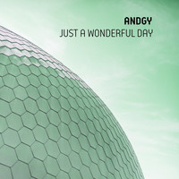 Andgy - Just a Wonderful Day