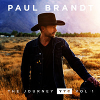 Paul Brandt - The Journey YYC: Vol.1 - EP