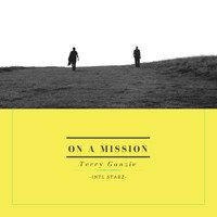 Terry Ganzie - On A Mission