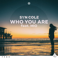 Syn Cole - Who You Are (feat. MIO)