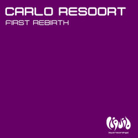 Carlo Resoort - First Rebirth
