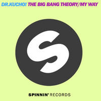 Dr. Kucho! - The Big Bang Theory / My Way