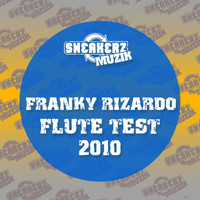Franky Rizardo - Flute Test 2010 (Sickindividuals 2010 Remix)