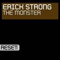 Erick Strong - The Monster