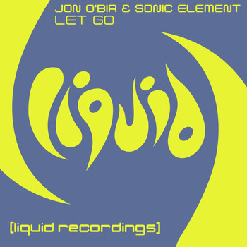 Jon O'Bir & Sonic Element - Let Go