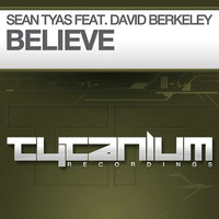 SEAN TYAS - Believe (feat. David Berkeley)