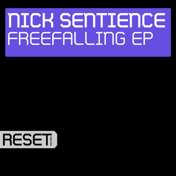 Nick Sentience - Freefalling EP