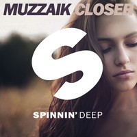 Muzzaik - Closer (Radio Edit)