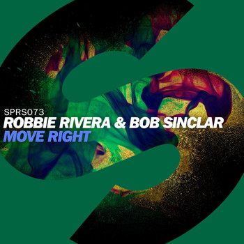 Bob Sinclar & Robbie Rivera - Move Right