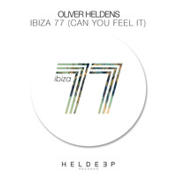 Oliver Heldens - Ibiza 77 (Can You Feel It)