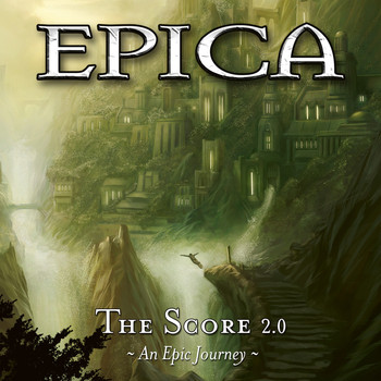 Epica - The Score 2.0: An Epic Journey