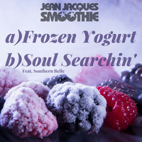 Jean Jacques Smoothie - Frozen Yoghurt / Soul Searchin'