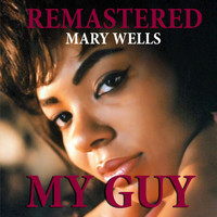 Mary Wells - My Guy (Remastered)