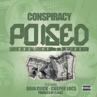 Conspiracy - Poised (feat. Doja Click & Casper Locs) (Explicit)