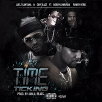 Juelz Santana - Time Ticking (feat. Bobby Shmurda & Rowdy Rebel) (Explicit)