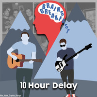 Brains for Breakfast - 10 Hour Delay
