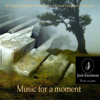 Jose Encinoso - Music for a Moment
